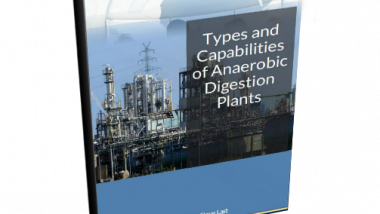 Anaerobic Digestion Plants - Types and Capabilities eBook