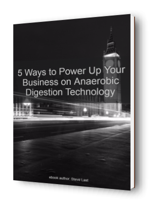 Download - 5 Ways to Power Up Your Business on Anaerobic Digestion Technology