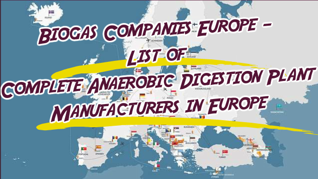 Biogas Companies Europe List of Complete Anaerobic Digestion