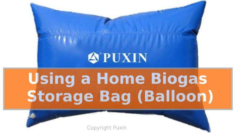 Image shows a Using a Home Biogas Storage Bag.