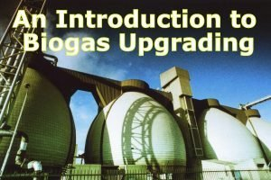 Featured image for the article: Biogas Upgrade - An Introduction to Biogas Upgrading.