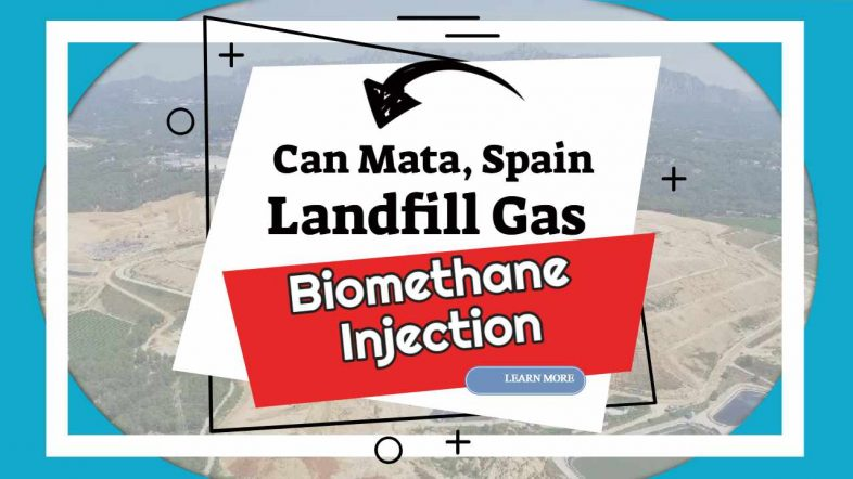 """Featuresd image text: """" Can Mata Spain, Biomethane injection project"""