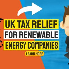 """Image text: """"UK tax relief for renewable energy companies""""."""